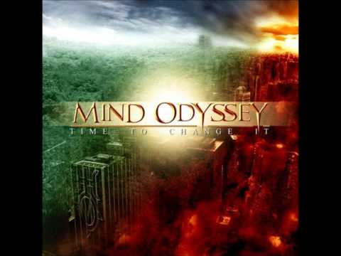 Mind Odyssey - Time To Change It