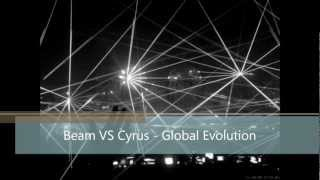 Beam VS Cyrus - Global Evolution