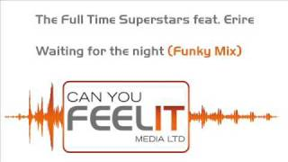 Waiting for the night - Full Time Superstars