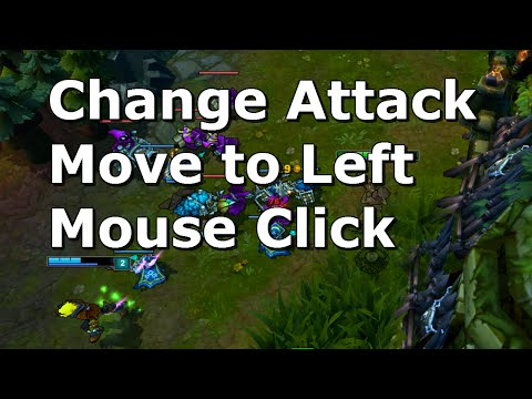 League of Legends: How to Change Attack Move Button to Left Mouse Click