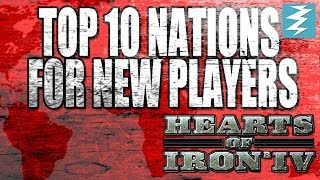 Top 10 Nations For New Players In Hearts of Iron 4 HOI4