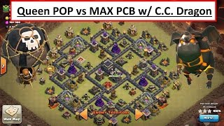 Queen POP LaLoon vs POPULAR MAX PCB base. C.C.Drag. 3 STAR Attack. Clash of Clans