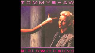 Tommy Shaw - Girls With Guns (HQ)