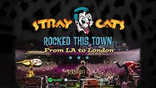 Stray Cats - Blast Off (LIVE)