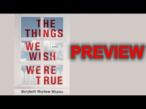 The Things We Wish Were True Book Preview  Kindle MP3 Audiobook