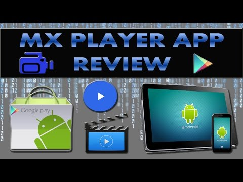 Review -MX video player for android?