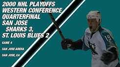 2000 NHL Western Conference Quarterfinal Game 4: San Jose Sharks 3, St. Louis Blues 2