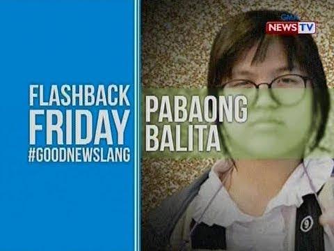 NTG: Pabaong Balita: Flashback Friday #GoodNewsLang