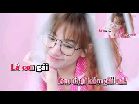 [Karaoke HD]  Con Gái Có Quyền Điệu Karaoke - Hariwon