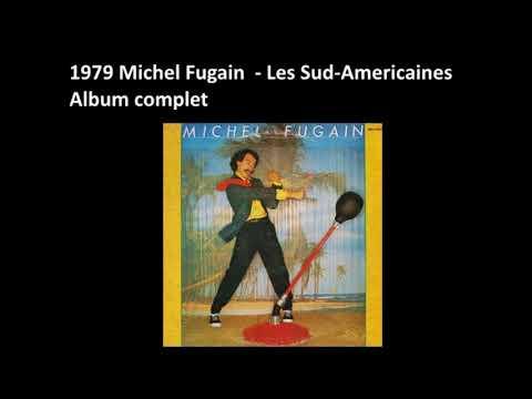1979 Michel Fugain  – Les Sud Americaines – Album complet