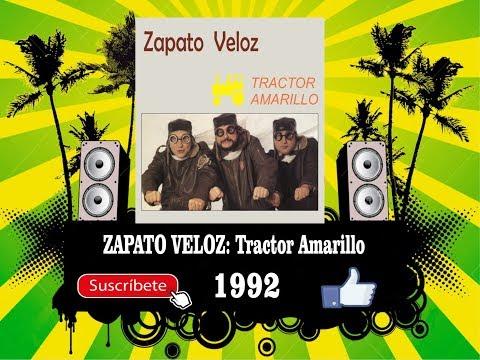Zapato Veloz - Tractor Amarillo  (Radio Version)
