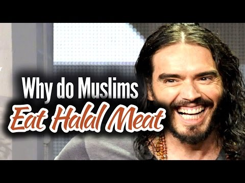 Russell Brand Why do Muslims eat Halal Meat?