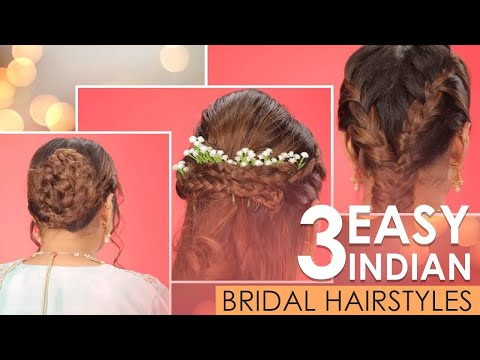 3 Easy Indian Bridal Hairstyles For Wedding | Wedding Hairstyles Tutorial In Hindi | Be Beautiful