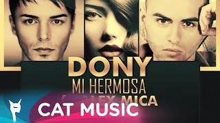 Dony - Mi Hermosa ft. Alex Mica (Official Single)