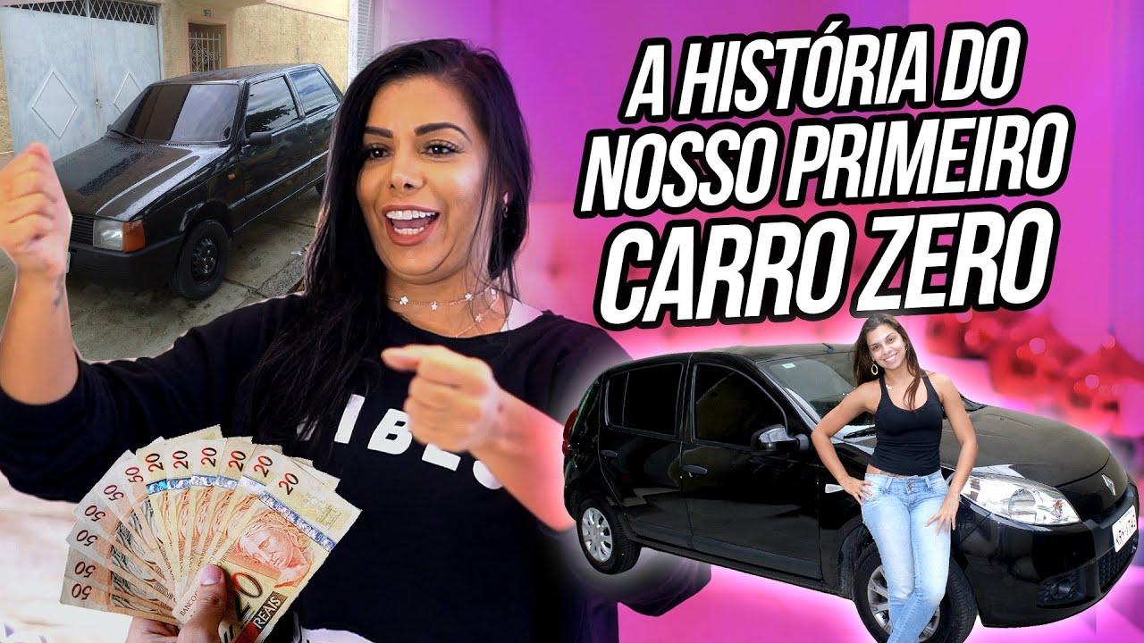 A HISTÓRIA DO NOSSO PRIMEIRO CARRO ZERO