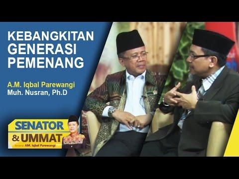 Senator & Ummat: Kebangkitan Generasi Pemenang