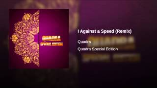 I Against a Speed (Remix)