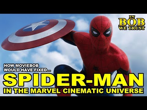 In Bob We Trust - HOW BOB (WOULD HAVE) FIXED SPIDER-MAN IN THE MCU (Part I)