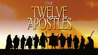 The Story of the Twelve Apostles | Full Movie | Joseph Steven | Dennis Dotson | Sam Gantous