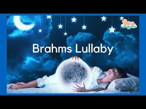 BRAHMS LULLABY - LullabyTV 2018