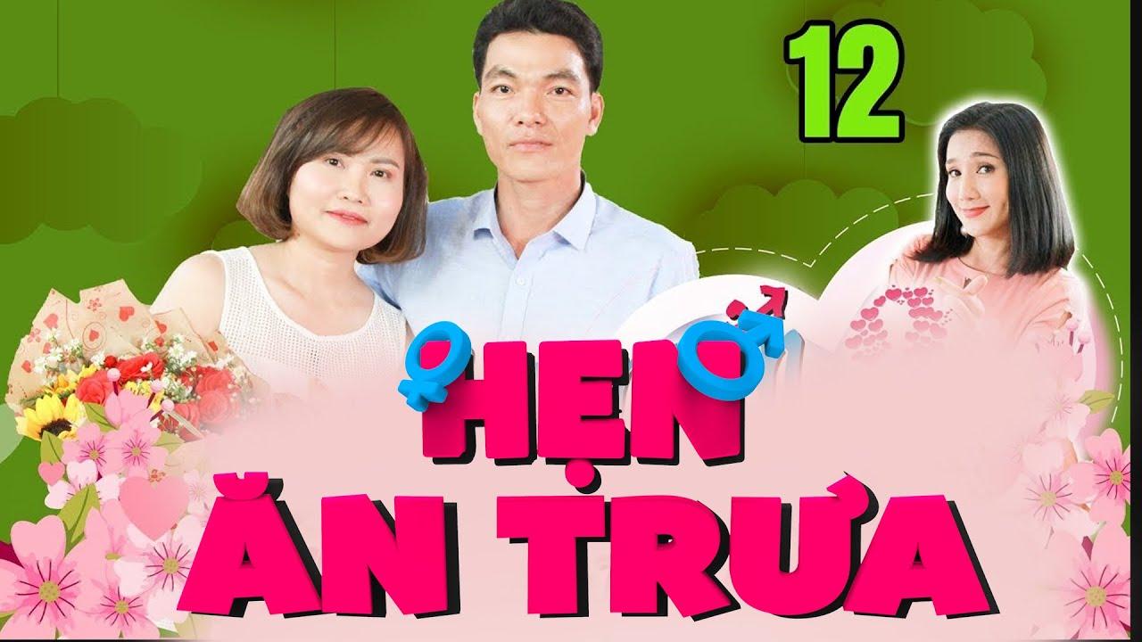 HẸN ĂN TRƯA #12 UNCUT| Cái kết ngọt ngào khi nàng quyết THỬ 1 LẦN với chàng Cà Mau dù chưa hề yêu xa