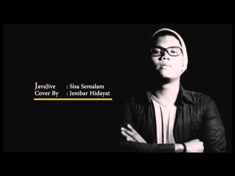 Jembar Hidayat - Sisa Semalam (Java Jive Cover)