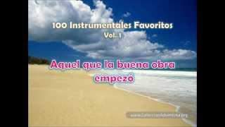 100 Instrumentales Favoritos vol  1 - 081 Aquel que la buena obra empezo