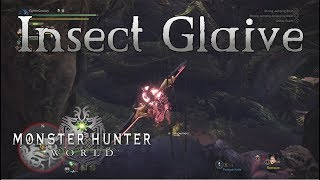 Monster Hunter World - Insect Glaive Gameplay - Weapons Showcase Part 10