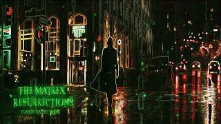 The Matrix Resurrections - Trailer music ( clean version)