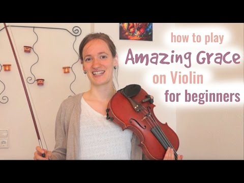 Amazing Grace (how to play) - Easy Beginners Song - Violin Tutorial