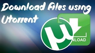 How to download files using UTorrent.(Magnet Link,Torrent File)