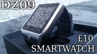 DZ09 THE £10 SMARTWATCH - is it any good?