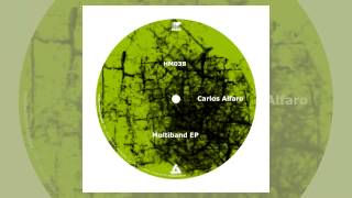 Carlos Alfaro - Nublado (Official Track) [Hustler Muzik - Tech House]