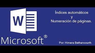 Tutorial Microsoft Word: Crear Índice Automático