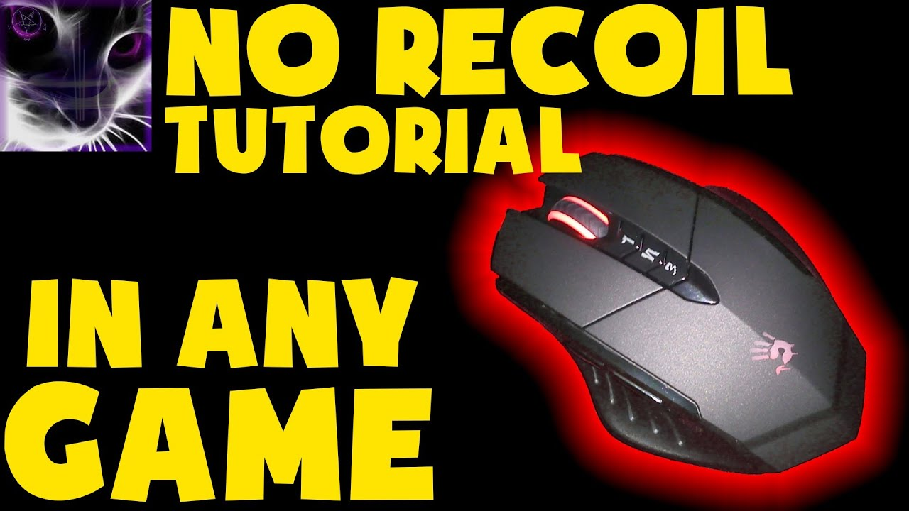 No recoil tutorial a4tech bloody gun3 v7 mouse in cs go for Cs go mouse