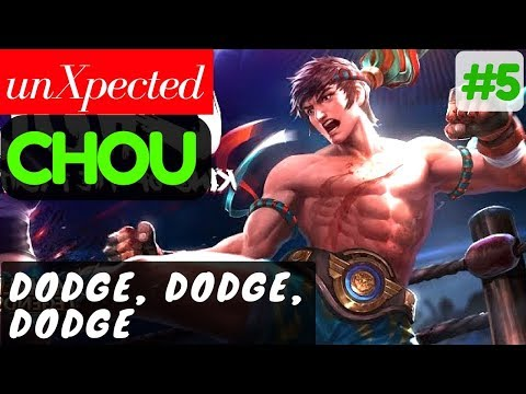 Dodge, Dodge, Dodge [unXpected ]   unXpected Chou Gameplay and Build #5 Mobile Legends