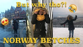 A Betch Went To Norway! Not What I Expected?