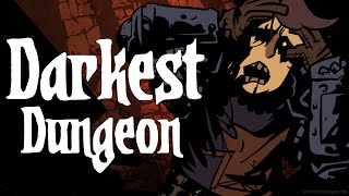Darkest Dungeon | DADDYS LIL ASS KICKERS | Gameplay PC/Steam Part 5