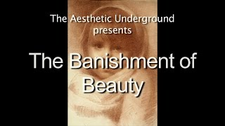 The Banishment of Beauty