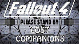 Fallout 4 - Lost Companions - where are you