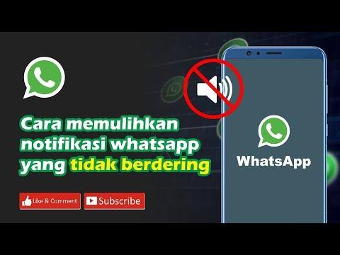 Cara memulihkan notifikasi WA yang tidak berdering