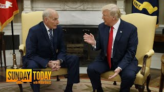 John Kelly To Leave Trump White House By End Of The Year   Sunday TODAY