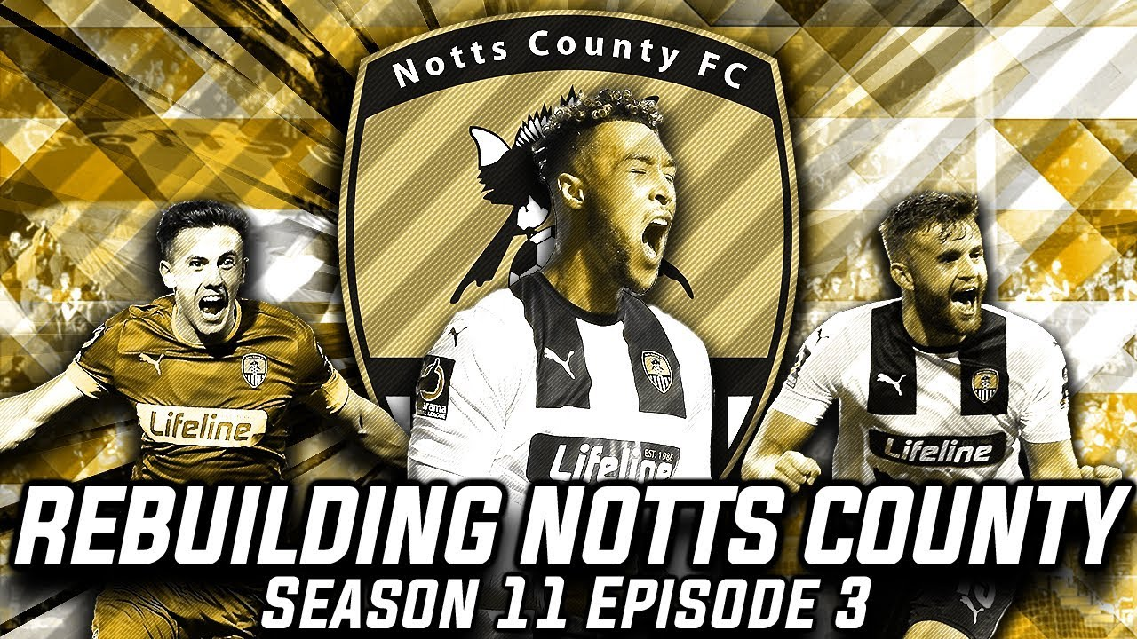 Rebuilding Notts County - S11-E3 Paid Off The Ref!    Football Manager 2020