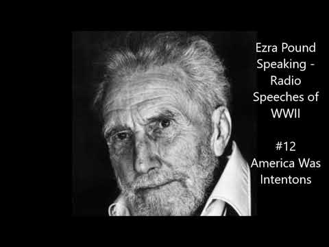 "Ezra Pound Radio #12 (February 26, 1942) ""America Was Intentions"""