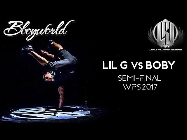 Lil G vs Boby [Semi-Final] // .Bboy World //  WPS 2017