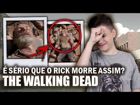 É SÉRIO que o RICK vai MORRER ASSIM? - THE WALKING DEAD 9ª Temporada