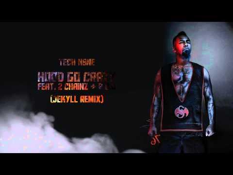 TECH N9NE - Hood Go Crazy feat. 2 Chainz, B.O.B (Jekyll Remix)