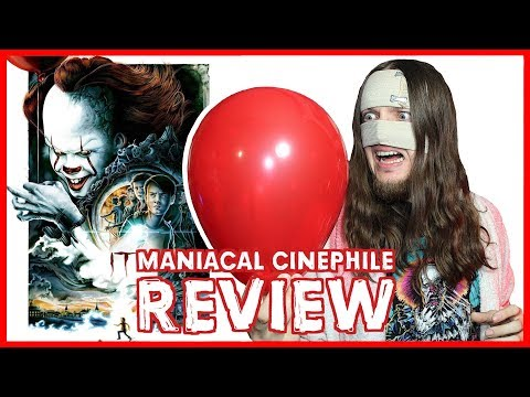 IT - Movie Review   Maniacal Cinephile