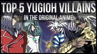Top 5 Yu-Gi-Oh Anime Villains!
