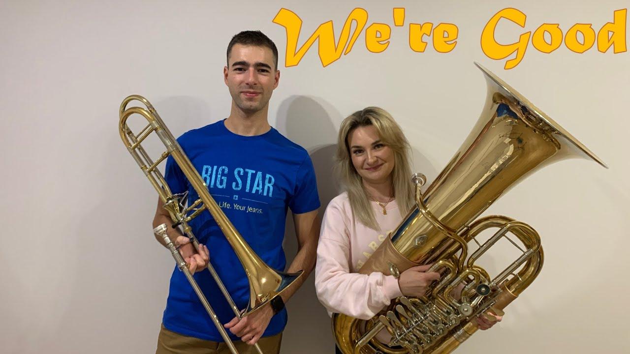 Dua Lipa - We're Good - Double Brass (Trombone & Tuba Cover)